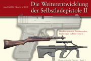 Neu im RWM-Kiosk: Mötz/Schuy: Die Weiterentwicklung der Selbstladepistole II